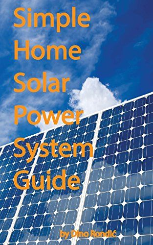Createspace Simple home solar power system guide This guide contains basic information you need to know before going solar. From information about what types of panels there are, all the way to the how to build your o (Barcode EAN = 9781497591622) http://www.comparestoreprices.co.uk/december-2016-6/createspace-simple-home-solar-power-system-guide.asp