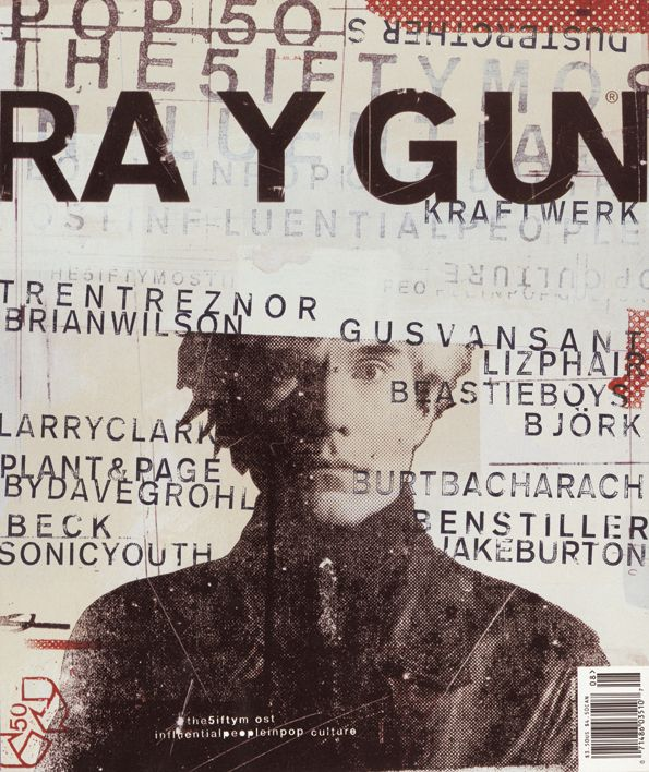 """This is one of the covers for Ray Gun magazine designed by David Carson. It is well known mostly for Carson's use of the """"grunge"""" type and design style."""