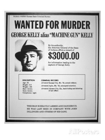 Wanted Criminal Poster Wanted Poster For George R. U0027Machine Gunu0027 Kelly  Giclee Print At .  Criminal Wanted Poster