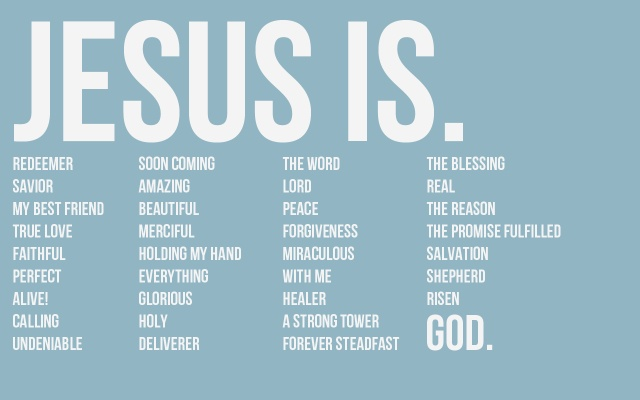 [jesus is]: Inspiration, Best Friends, Life, Amenities, Quotes, Jesus, Tasti Recipes, Scripture, Truths