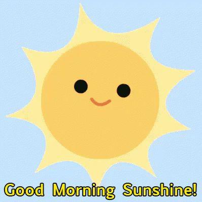 Good Morning Sunshine sunshine greetings good morning good morning greeting good morning quote good morning poem good morning blessings good morning friends and family good morning coffee
