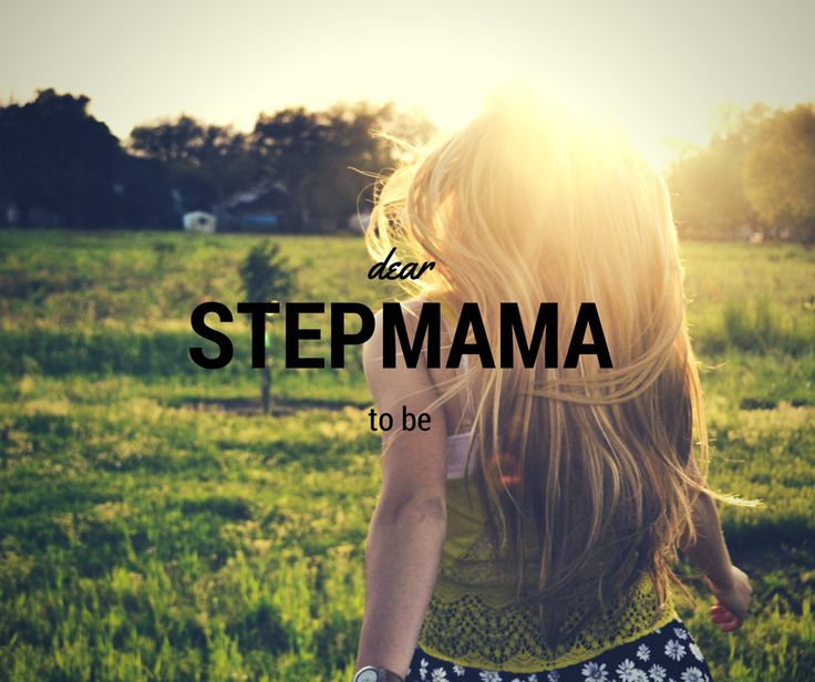 dear stepmama to be- blog post