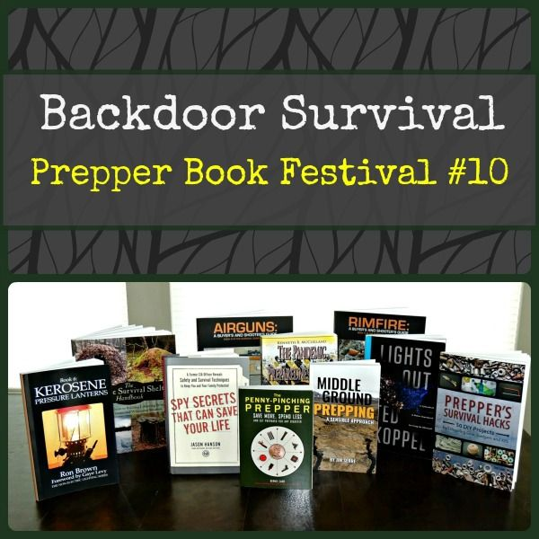 Prepper Book Festival #10 is the best so far. Included are 14 new books that represent the best new non-fiction books to help you prepare, survive, and thrive!  via www.BackdoorSurvival.com