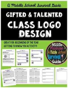 Back to School Activity for Middle School: Gifted and Talented - Class Logo Design Unit  Students work together to research, design, and create a class logo. Designed for gifted and talented program, but also great for any class or subject, especially for beginning of the year!