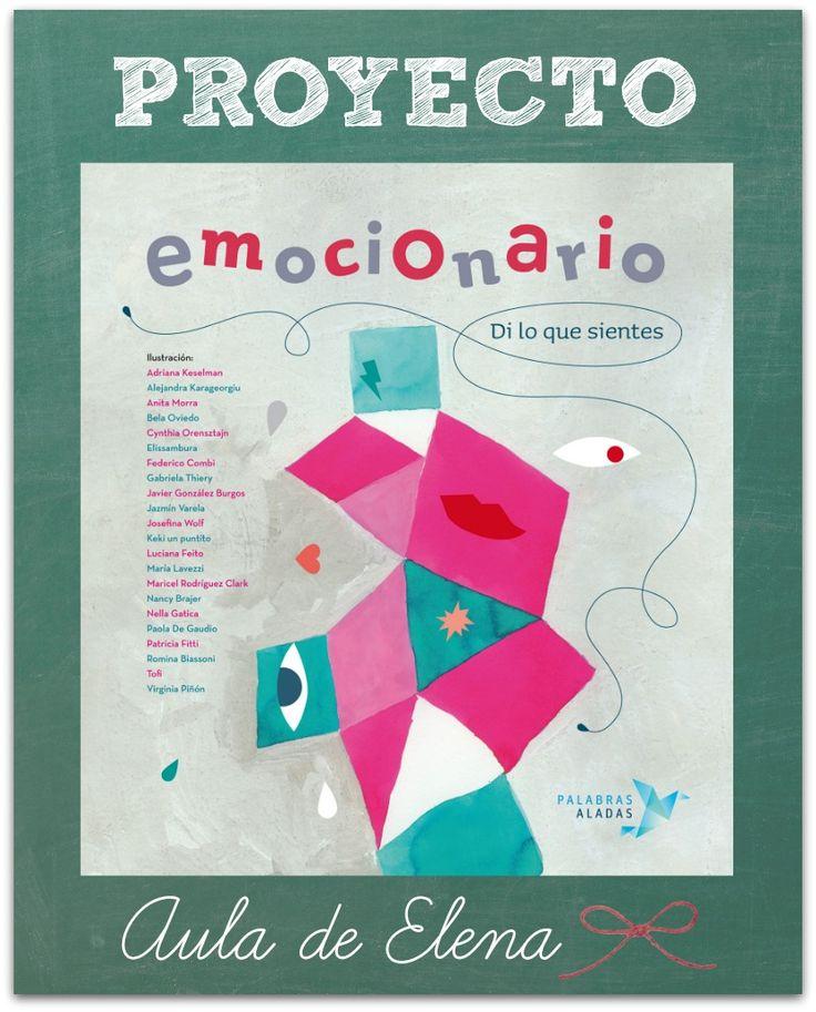 Proyecto-emocionario. http://www.auladeelena.com/p/proyecto-emocionario.html