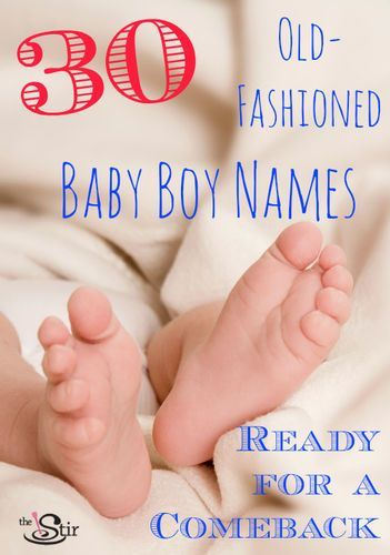 All these old fashioned boy names are perfect! Which is your favorite?