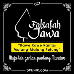 Gambar Kata Kata Bahasa Jawa (Falsafah Jawa) - Rawe Rawe Rantas Malang Malang Puntung