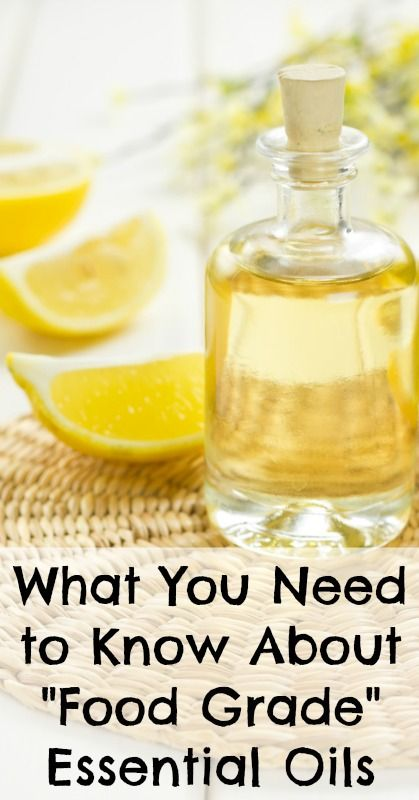 """What you need to know about """"food grade"""" essential oils"""
