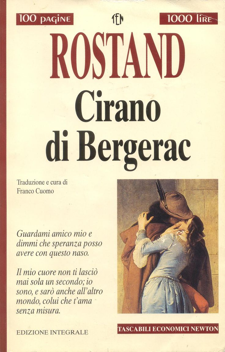 Cirano di Bergerac - Edmond Rostand - 304 recensioni su Anobii