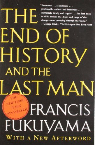 The End of History and the Last Man: Francis Fukuyama: 9780743284554: Amazon.com: Books