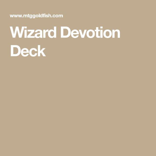 Wizard Devotion Deck