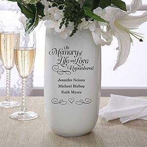 I LOVE this idea ... it's a memorial wedding vase that you can personalize with the names of your loved ones who have passed away so they can be there on your wedding day in spirit... so special! #memorial #wedding #memorialvase #personalized