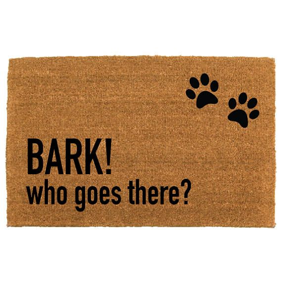 the BARK who goes there doormat by theCHEEKYdoormat on etsy - pet doormat - funny doormat - apartment doormat - home decor - apartment decor - housewarming gift