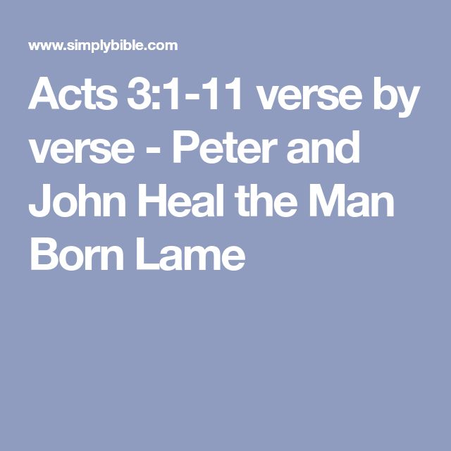 14 best worship songs images on pinterest worship songs piano and acts verse by verse peter and john heal the man born lame fandeluxe Choice Image
