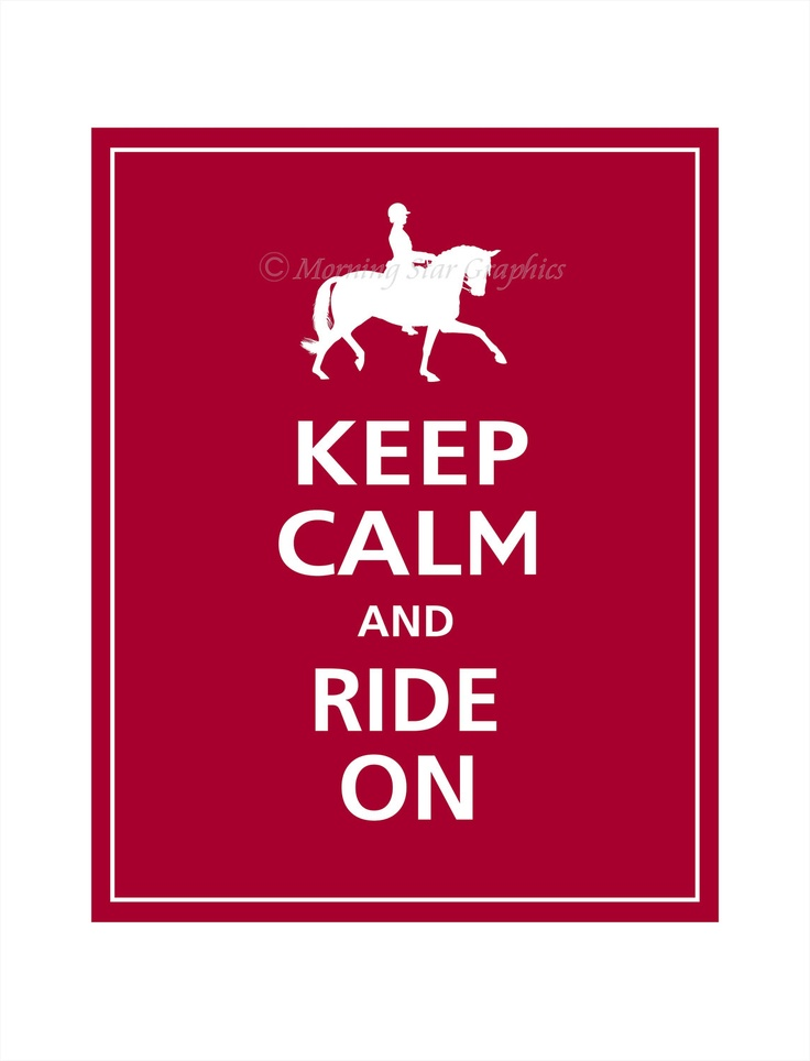 Keep Calm and RIDE ON (English Riding) Print 8x10 (Cranberry featured). $10.95, via Etsy.