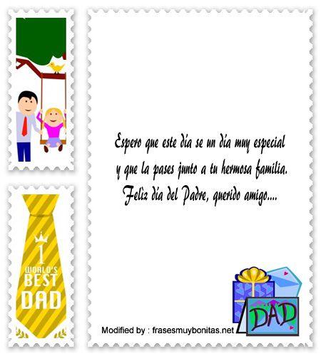 descargar frases bonitas para el dia del Padre,descargar mensajes para el dia del Padre : http://www.frasesmuybonitas.net/mensajes-por-el-dia-del-padre-para-mis-amigos/
