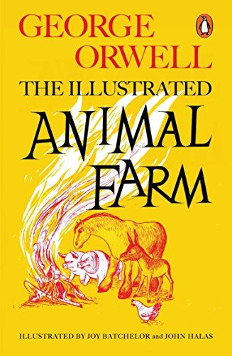 Animal Farm The Illustrated Edition Download For Free The Best Page Ebook Animal Farm The Illustrated Farm Animals George Orwell Animal Farm George Orwell