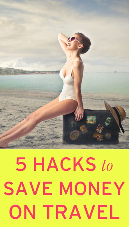 5 travel hacks to use on your next vacation
