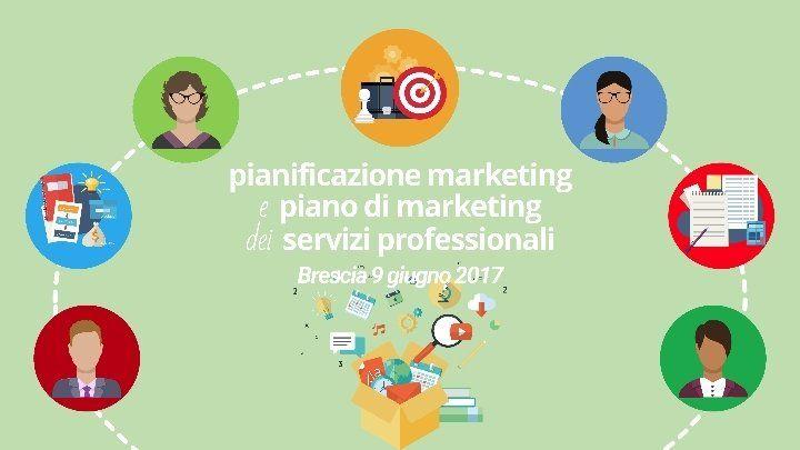 Pianificazione Marketing e Piano di Marketing - Edizione di Brescia @ Brescia - 9-Giugno https://www.evensi.it/pianificazione-marketing-e-piano-di-marketing-edizione-di/195924532