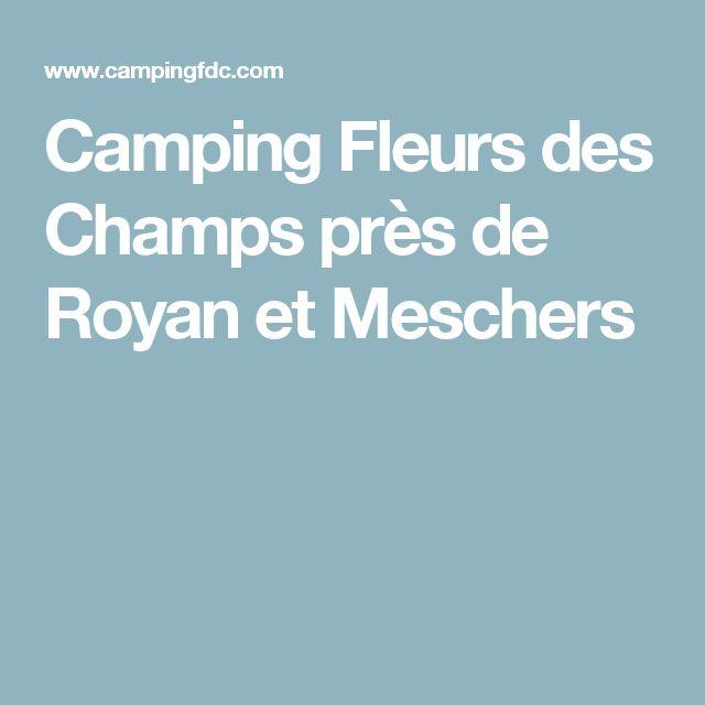 Camping Fleurs des Champs près de Royan et Meschers