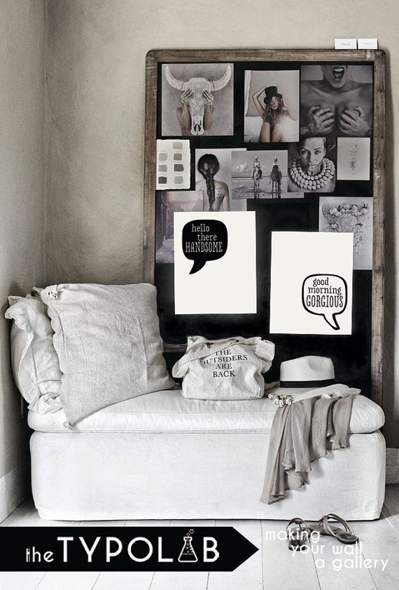 Hello There Handsome Good Morning Gorgious / typography poster / quote / inspirational home art / gallery wall poster / black white, No. 143