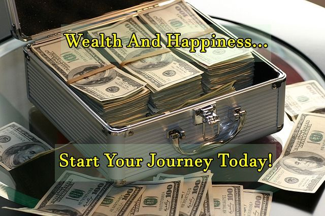 How to Create Wealth and Happinness