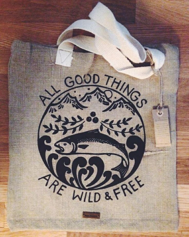 Tattoo Idea~ ocean, salmon, mountains, ALL GOOD THINGS ARE WILD AND FREE