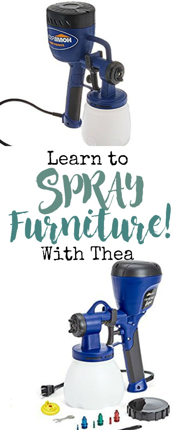 Learn to Spray your Furniture with Thea - That Sweet Tea Life