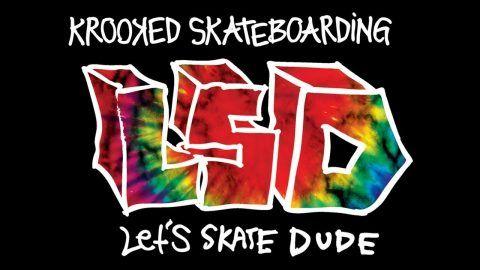 Krooked LSD : Let's Skate Dude – Krooked Skateboarding: Krooked Skateboarding – LSD : Let's Skate dude! A brand new full length skate video…