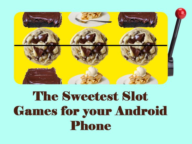 Slot Games For Android Phones