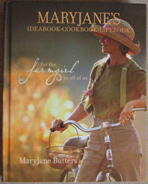 Maryjanes Ideabook Cookbook Lifebook by MaryJane Butters