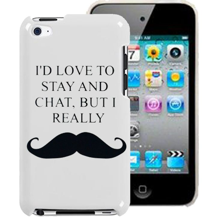 I'D LOVE TO STAY AND CHAT BUT I REALLY MOUSTACHE iPod: Amazon.co.uk: Electronics