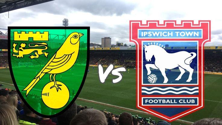 Norwich City vs Ipswich Town 26th February 2017 (MATCH DAY VLOG ...