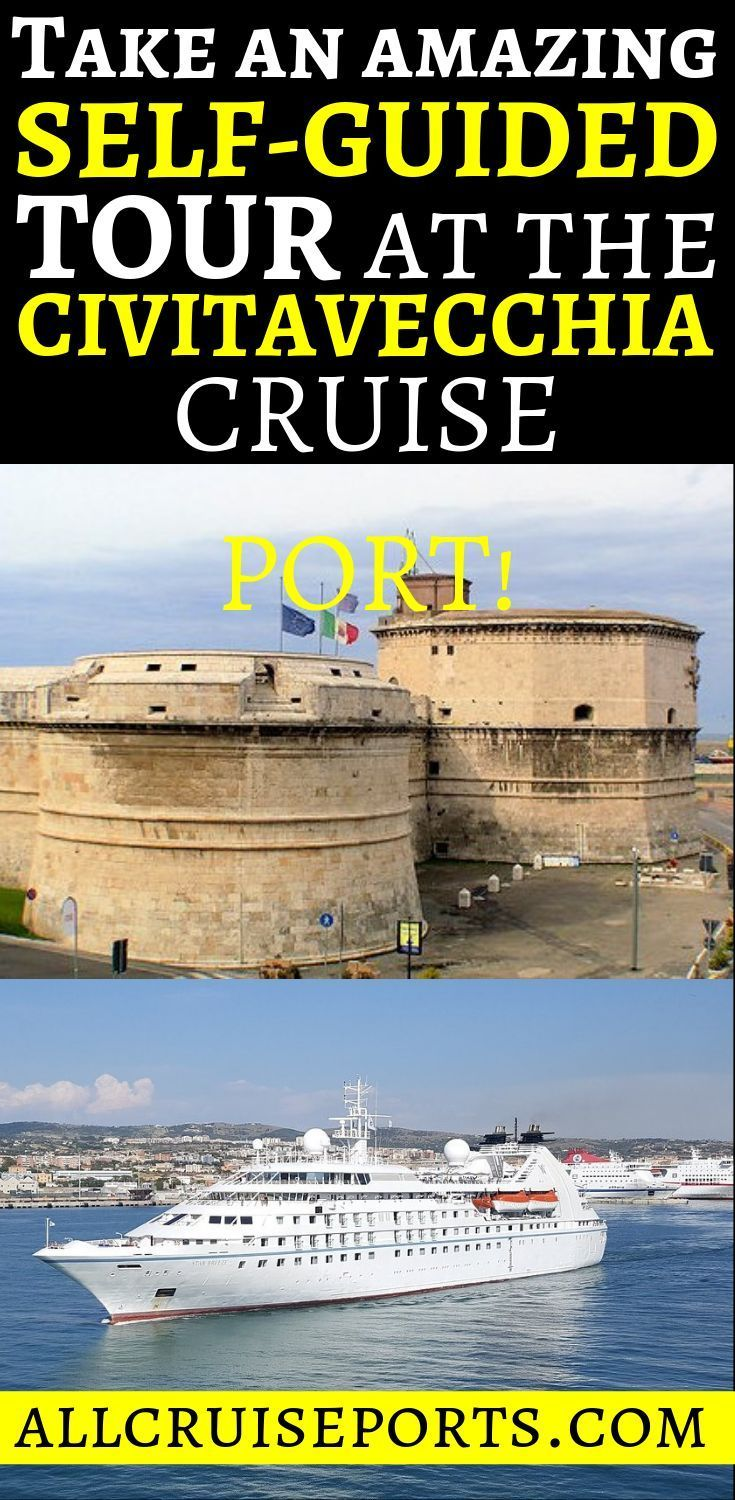 Take An Amazing Self Guided Tour At The Civitavecchia Cruise Port When You Plan Your Cruise Don T Forget To Check Cruise Planning Civitavecchia World Cruise