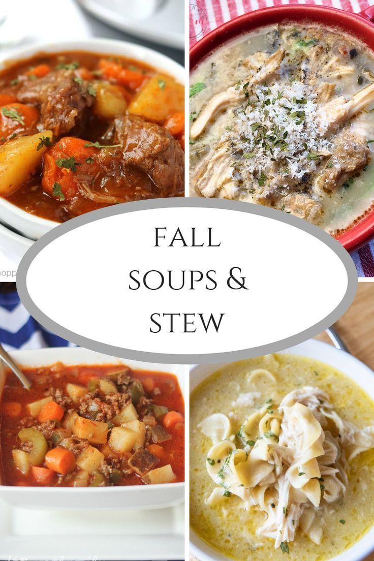 Delicious Fall Soups And Stew Fall Soups Hearty Meals Soups And Stews