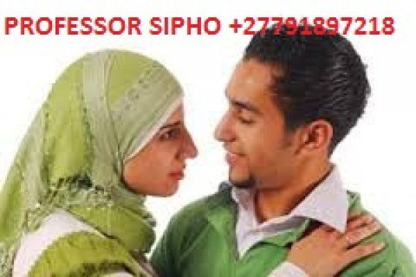 Top Love Spell Caster - Lost love / Marriage / Divorce +27791897218 Professor Sipho