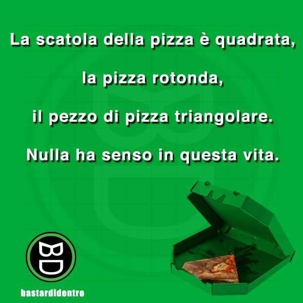 La vita è una pizza - bastardidentro