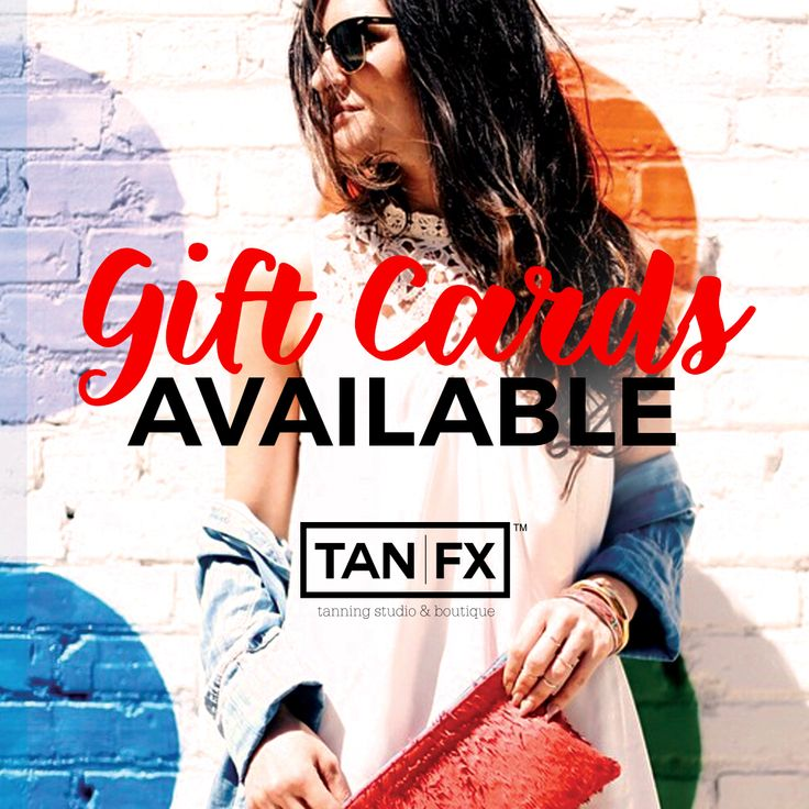 Give your friends and family the gift of an amazing glow! Treat them (and yourself) to a TanFX gift card!