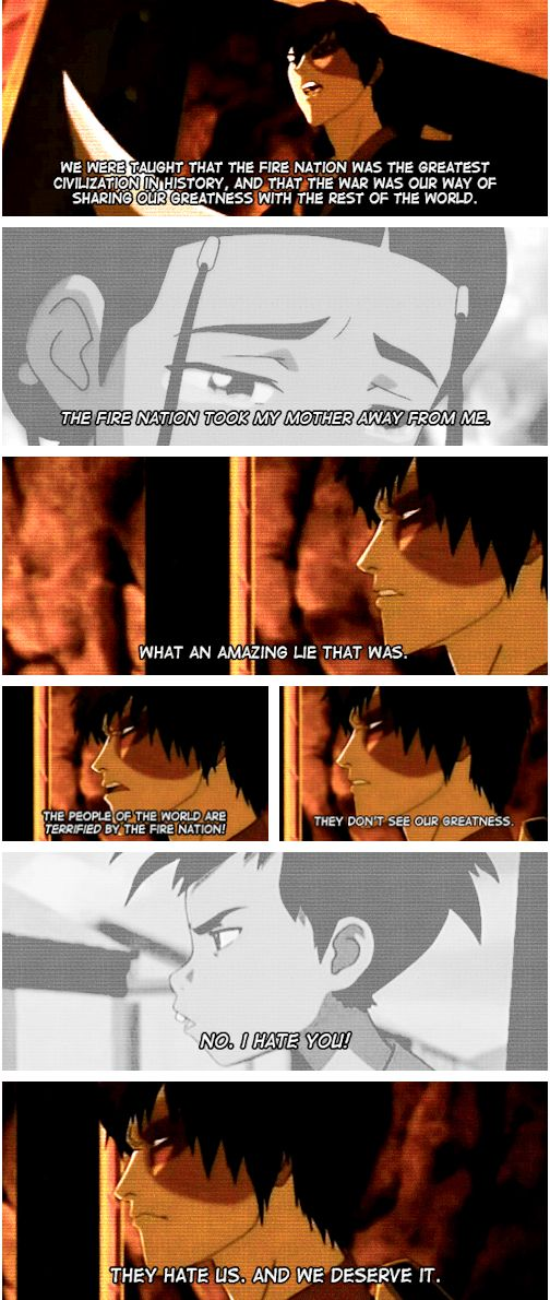 """""""I've learned everything! And I had to learn it on my own."""" Zuko. Zuko is brilliant."""