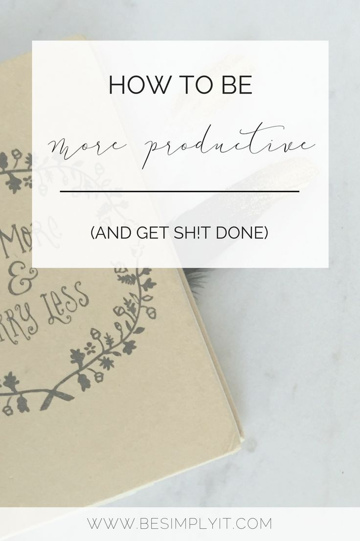 Learn how to be more productive in three easy steps from Be Simply It. Gain control of your to-do list and get sh*t done today!