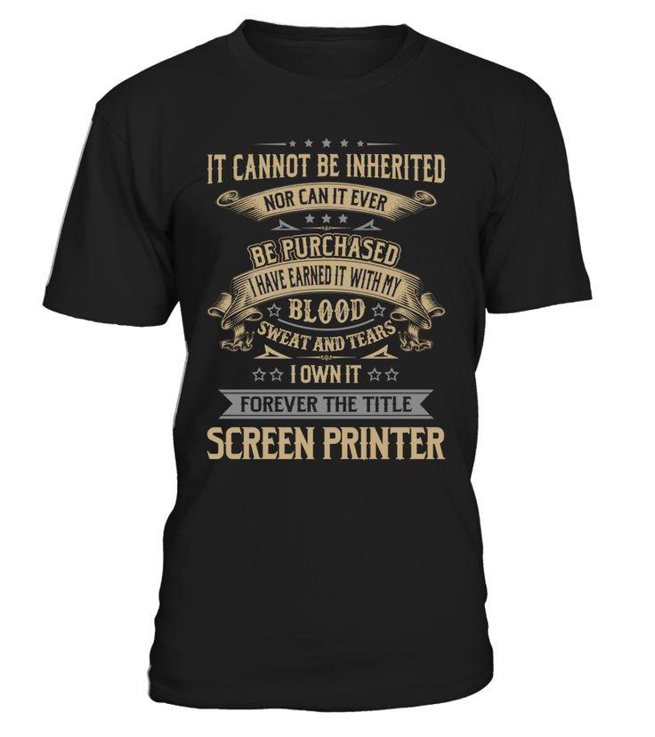 Screen Printer - I Own It Forever #ScreenPrinter
