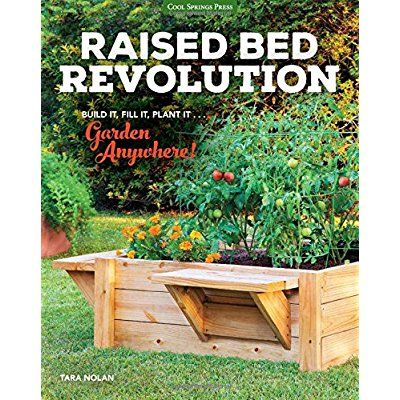 Raised Bed Revolution: Build It, Fill It, Plant It ... Garden Anywhere! ** You can get more details here : Edible garden