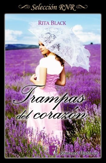 Trampas del corazón Rita Blak (Romance histórico)