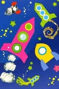 Rockets in space- use foil, paper, tissue paper, and glitter glue.