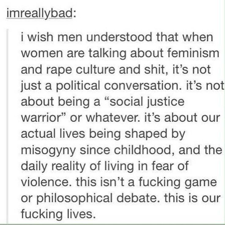 To them it's just politics, just philosophy. But to some it's our actual lives, and sometimes they're on the line because of these politics and this philosophy.