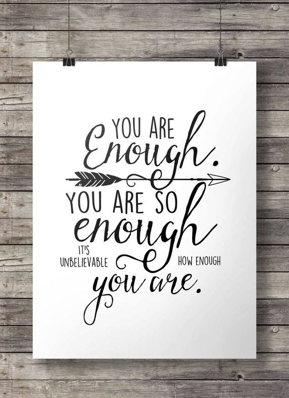 #Youareenough #motivational #inspirational #typography #quote #artprint #wallart #printable by #SouthPacific on #Etsy $5