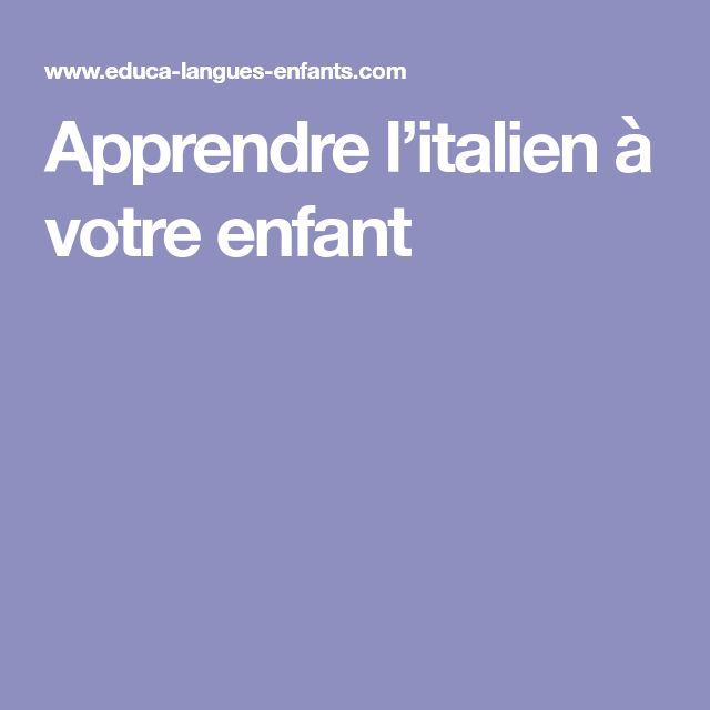 Apprendre l'italien à votre enfant
