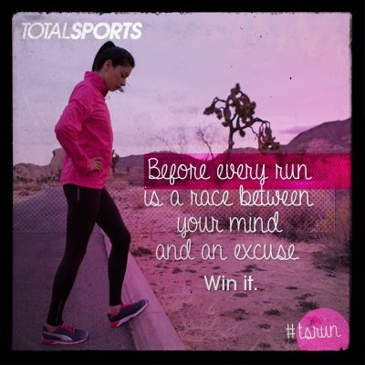 Before every run is a race between your mind and an excuse. Win it. #TSrun #TSrunpink