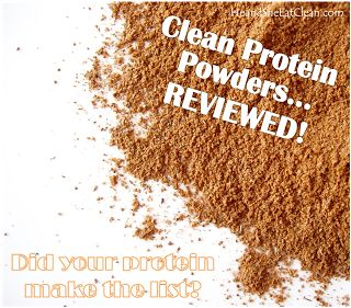 clean protein powders...reviews on taste, ingredients and other important info. loved this!