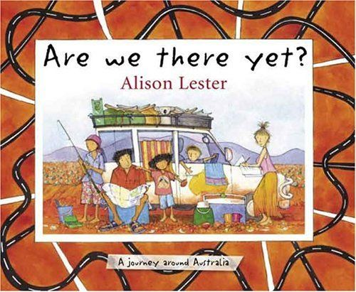 Are We There Yet?: Alison Lester: 9781929132737: Amazon.com: Books